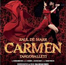 Carmen – Tangoballett von Raúl Macías Ramos