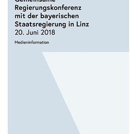 AVISO: gemeinsame Regierungskonferenz mit Bayern – Linz, 20. Juni 2018