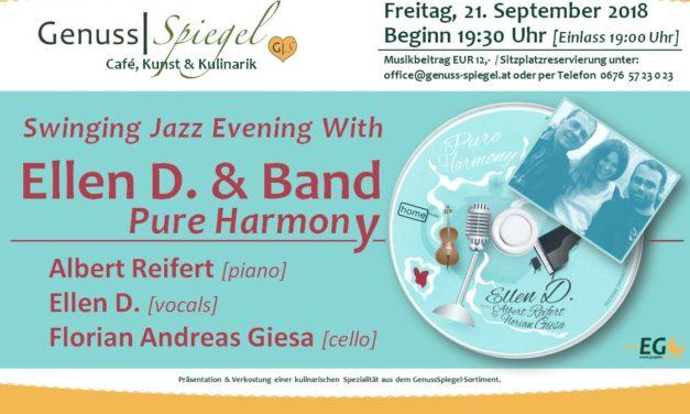 "GenussSpiegel präsentiert: Swinging Jazz ""Pure Harmony"" LIVE with Ellen D. & Band"