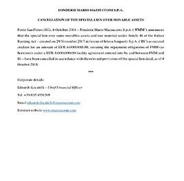 EANS-News: Fonderie Mario Mazzucconi S.p.A. / CANCELLATION OF THE SPECIAL LIEN OVER MOVABLE ASSETS