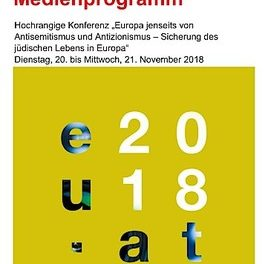 """Vorläufiges Medienprogramm: Hochrangige Konferenz """"Europa jenseits von Antisemitismus und Antizionismus"""""""