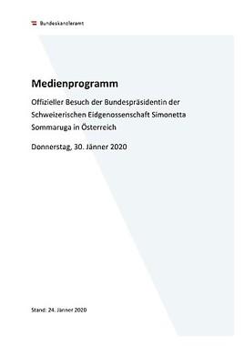 AVISO: Offizieller Besuch der Bundespräsidentin der Schweizerischen Eidgenossenschaft Simonetta Sommaruga in Österreich