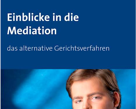 Einblick in die Mediation – das alternative Gerichtsverfahren