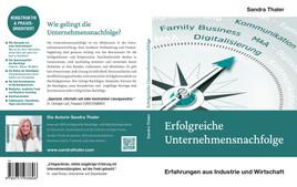 """Buchneuerscheinung """"Erfolgreiche Unternehmensnachfolge"""" von Wirtschaftsmediatorin Sandra Thaler"""