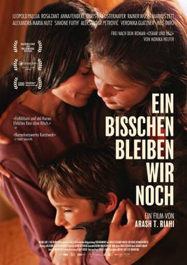 EIN BISSCHEN BLEIBEN WIR NOCH / Ein Film von Arash T. Riahi